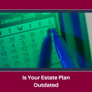 Lee-Law-Is-Your-Estate-Plan-Outdated