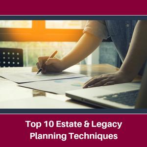 Lee-Law-Top-10-Estate-Legacy-Planning-Techniques
