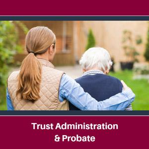 Trust Administration Probate